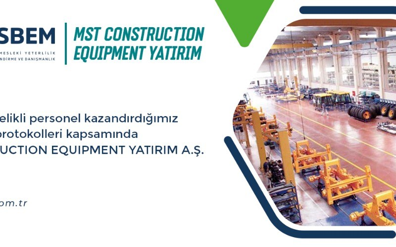 MST CONSTRUCTION EQUIPMENT YATIRIM A.Ş.